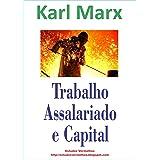 Trabalho Assalariado e Capital
