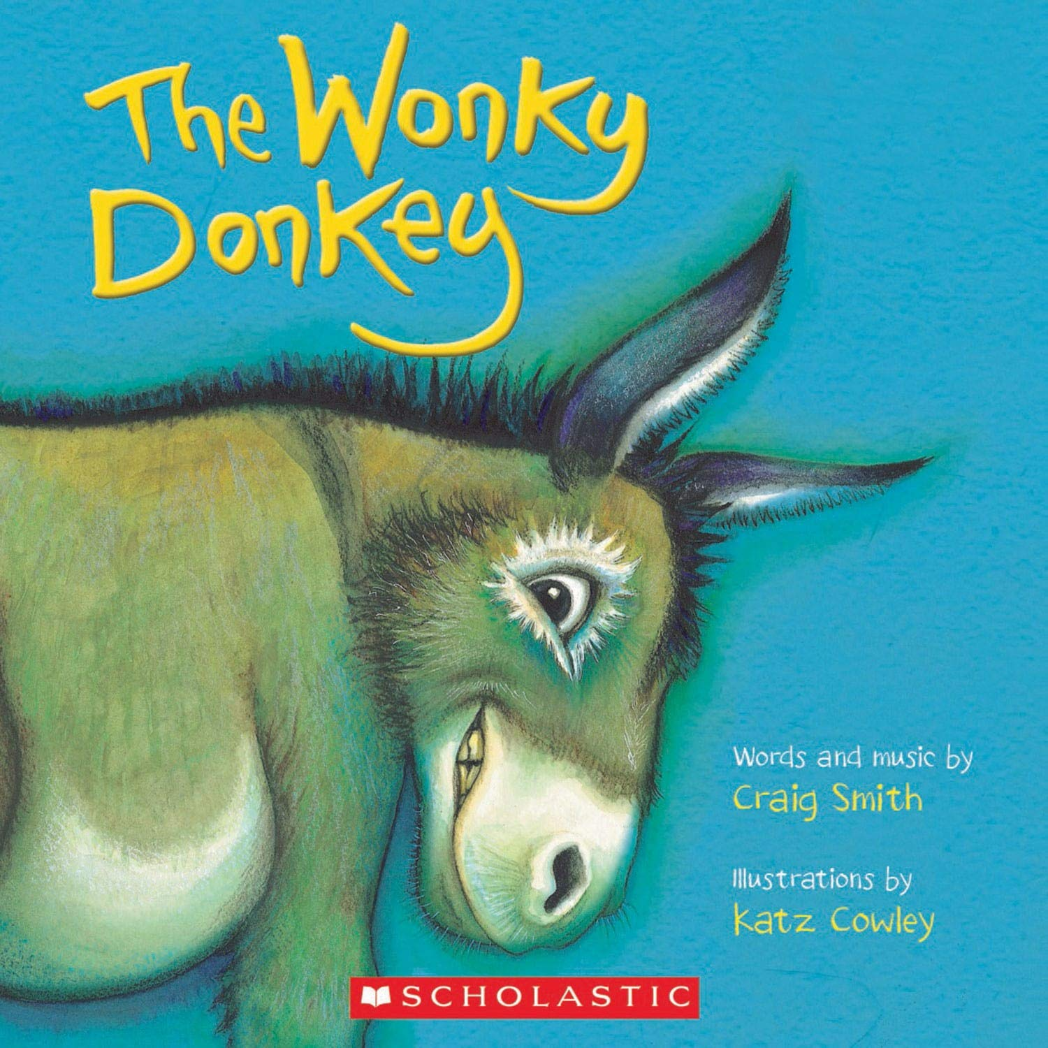The Wonky Donkey – Craig Smith (2010), Hardcover Children's Book