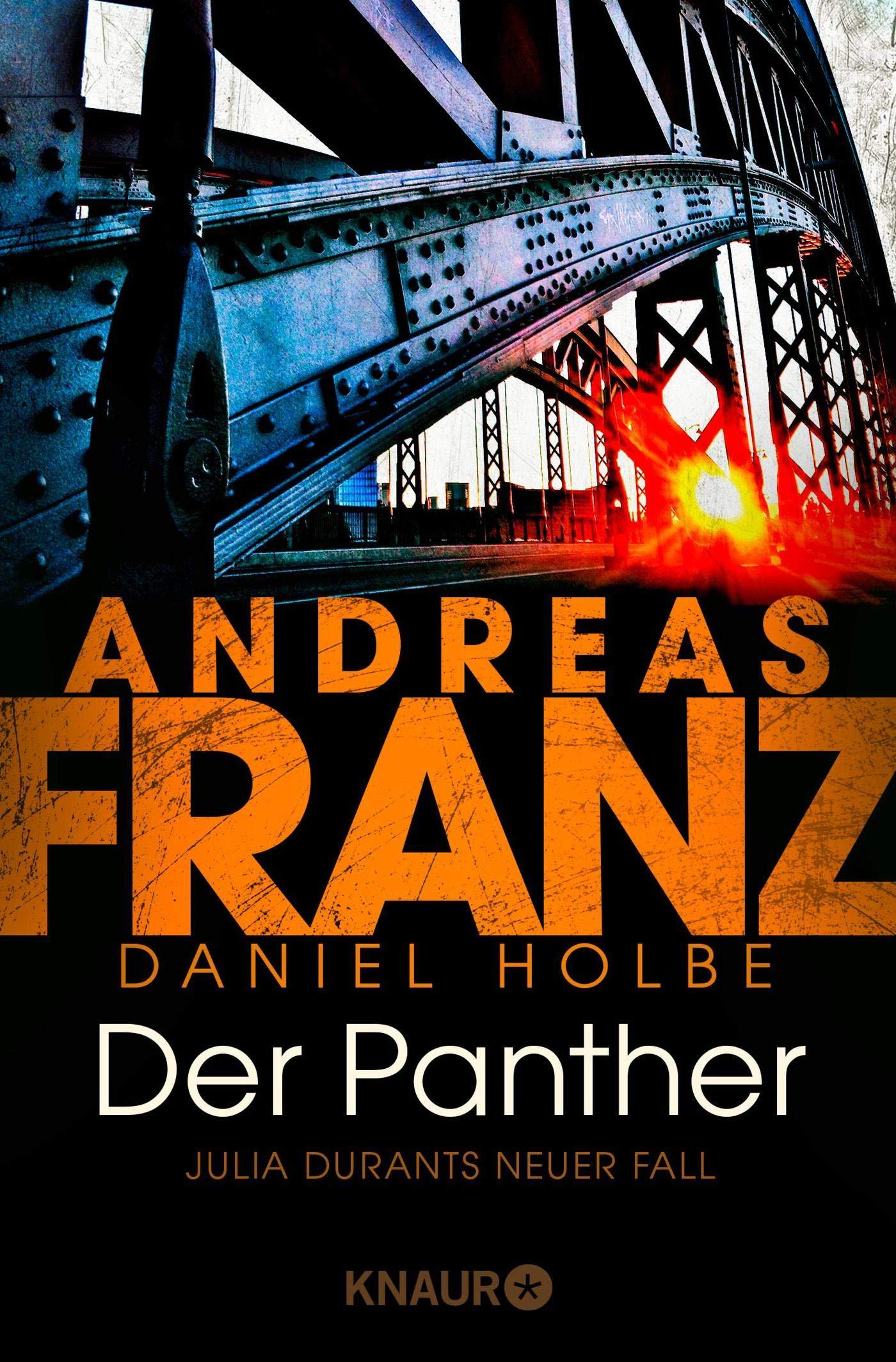 Der Panther: Julia Durants neuer Fall (Julia Durant ermittelt, Band 19) Taschenbuch – 20. August 2019 Andreas Franz Daniel Holbe Knaur TB 3426520850