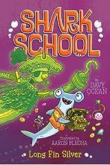 Long Fin Silver (Shark School Book 9) Kindle Edition