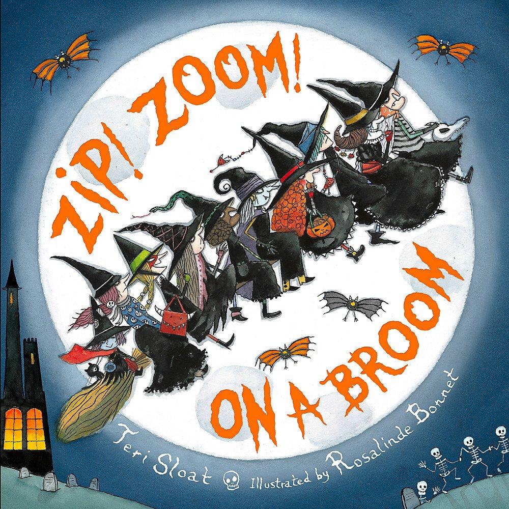 Zip! Zoom! On a Broom: Teri Sloat, Rosalinde Bonnet