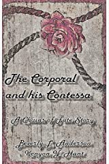The Corporal and his Contessa: A Chains of Fate Story Kindle Edition