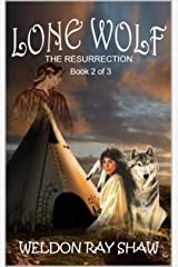 Lone Wolf 2: The Resurrection (Lone Wolf Western Series)