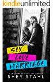 Sex. Love. Marriage.