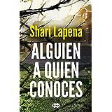 Alguien a quien conoces (Spanish Edition)