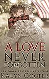 A Love Never Forgotten: Book #1 (Never Forgotten Trilogy)
