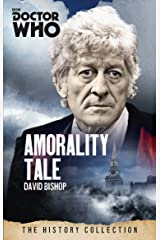 Doctor Who: Amorality Tale: The History Collection Kindle Edition