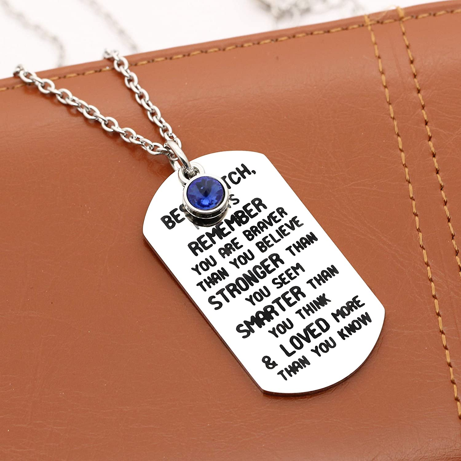 Funny Inspirational Gift-Best Bitch Always Remember You are Braver Than You Believe Necklace