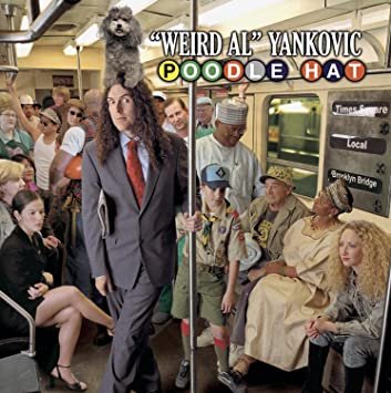 Weird Al Yankovic Poodle Hat Amazon Com Music