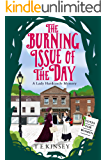 The Burning Issue of the Day (A Lady Hardcastle Mystery Book 5)