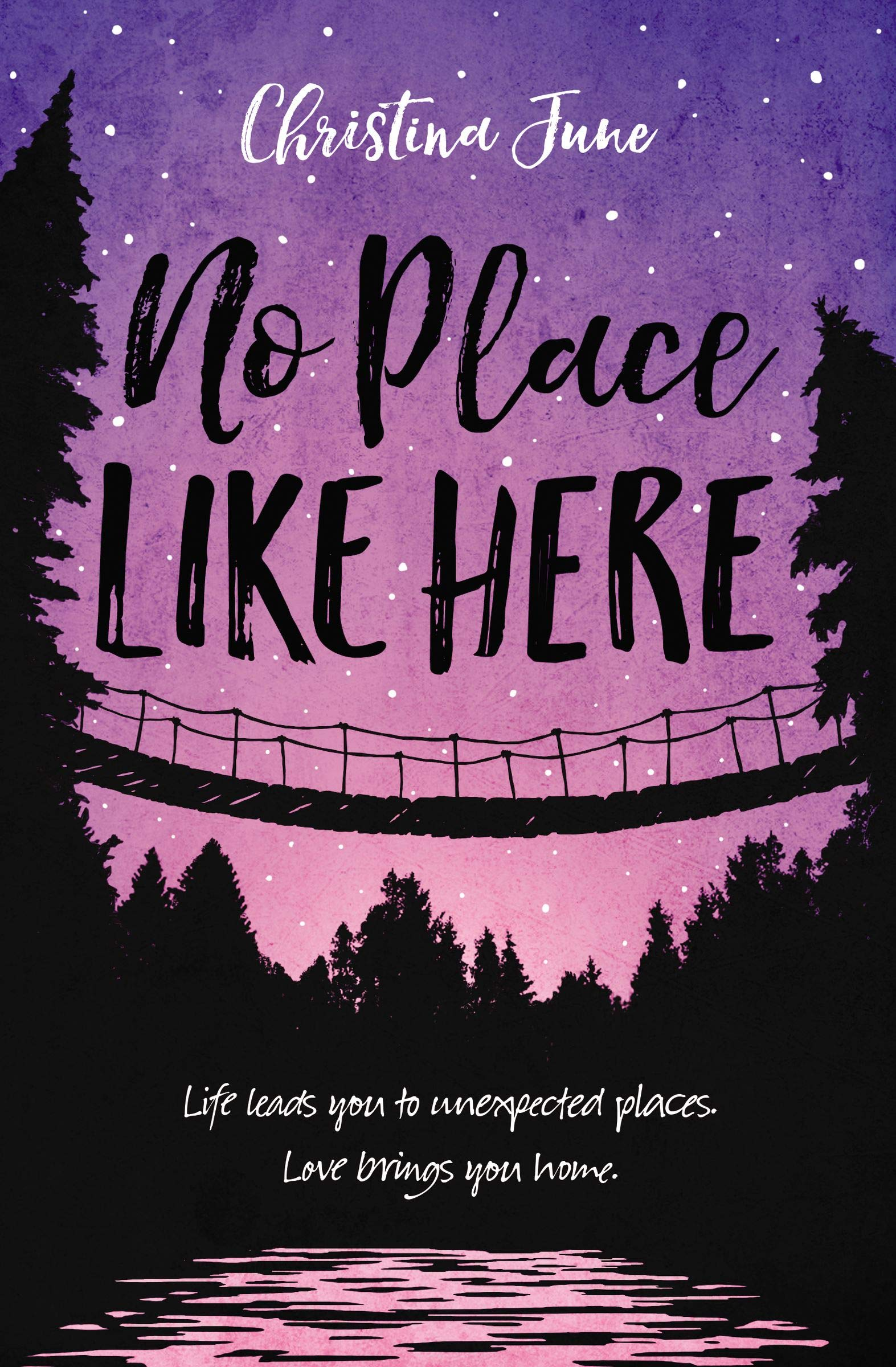 o Place Like Here by Christina June