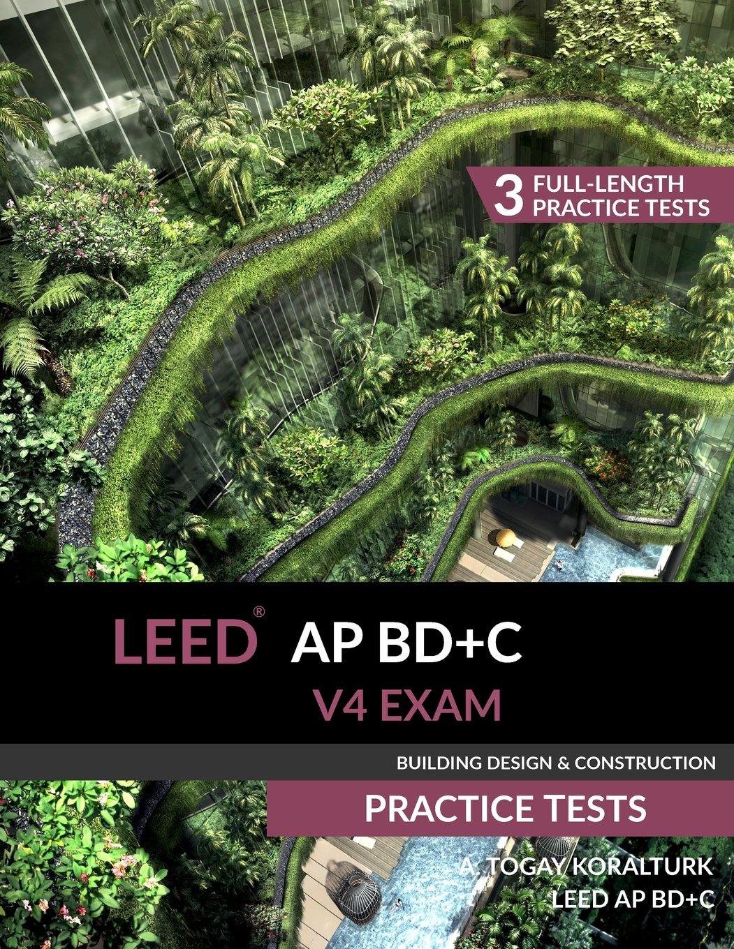 Leed ap bdc v4 exam practice tests a togay koralturk leed ap bdc v4 exam practice tests a togay koralturk 9780994618047 amazon books xflitez Images