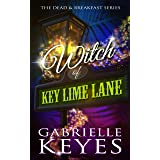 Witch of Key Lime Lane: A Paranormal Women's Fiction Novel (Dead & Breakfast Book 1)