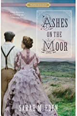 Ashes on the Moor (Proper Romance) Kindle Edition