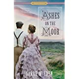Ashes on the Moor (Proper Romance Victorian)