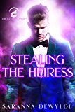 Stealing the Heiress (The Woolven Secret Book 4)