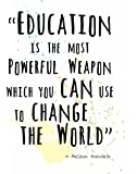 """Wall Art Prints by ArtDash® ~ Nelson Mandela Famous Quote: 'Education is the Most Powerful Weapon.....' (8""""×10"""")"""