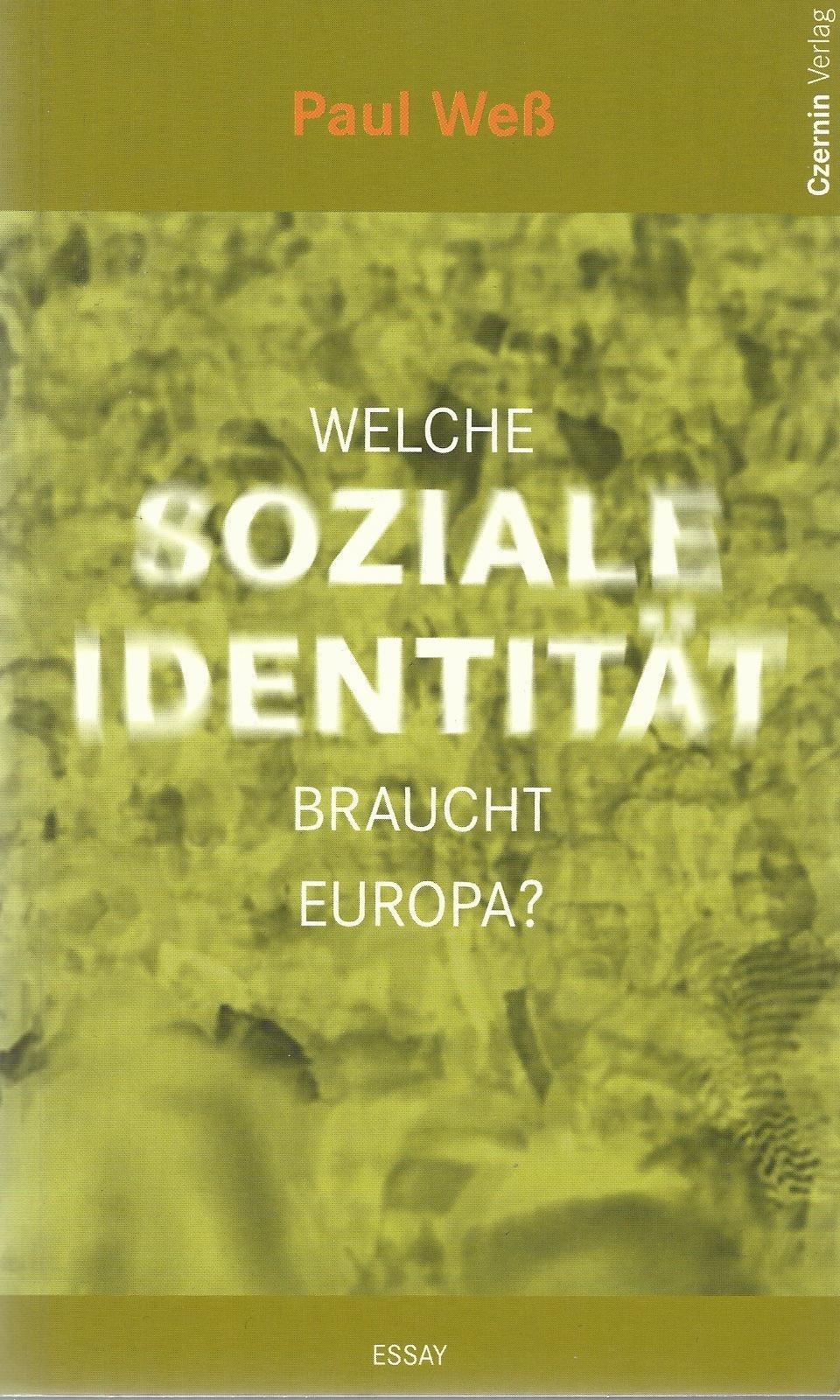 Welche soziale Identität braucht Europa?: Essay