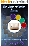 The Magic of Twelve:  Sienna
