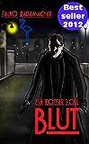 Ein Koffer voll Blut (Ein Philip Eckstein Thriller 1)