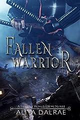 Fallen Warrior: A Fallen Cross Legion Novel (The Fallen Cross Legion Book 3) Kindle Edition