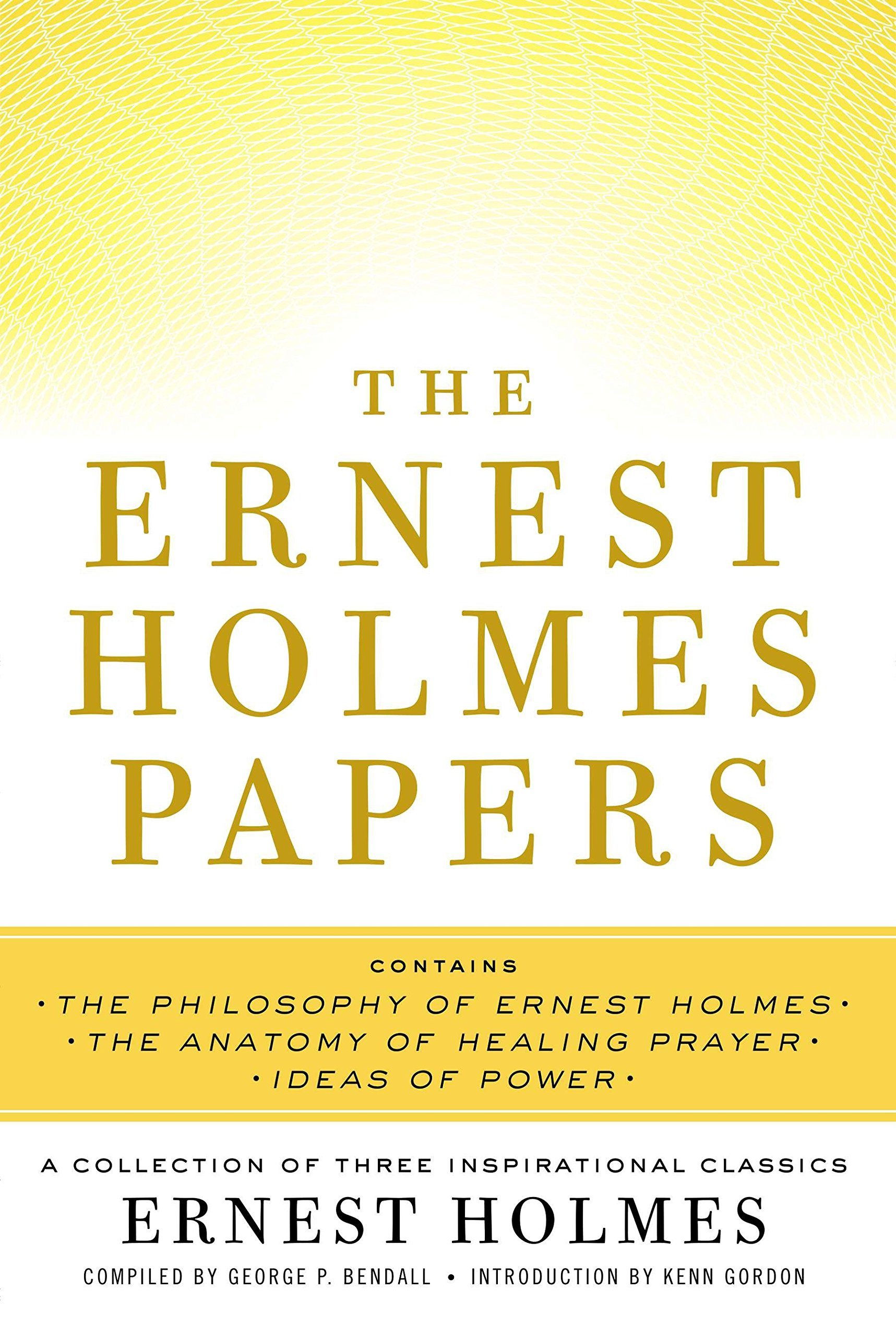 Download The Ernest Holmes Papers: A Collection of Three Inspirational Classics ebook