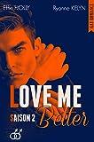 LOVE ME Better: SAISON 2 (GAY Romance)