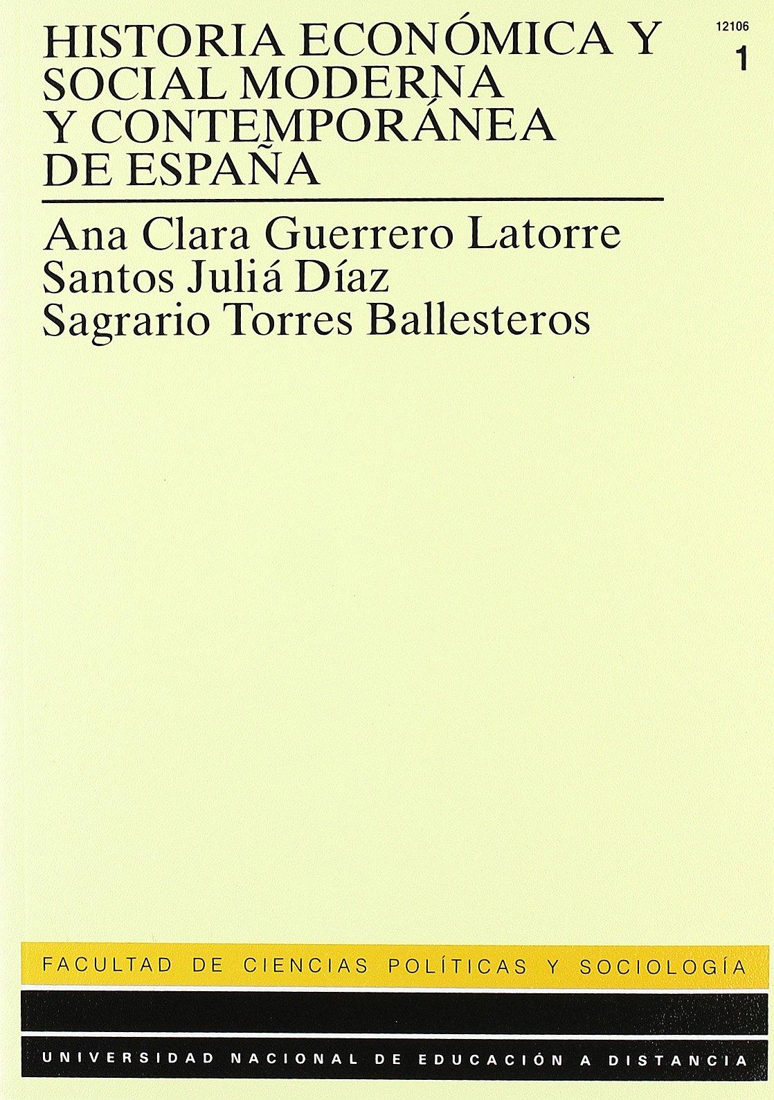 Historia económica y social moderna y contemporánea de España: 2 UNIDAD DIDÁCTICA: Amazon.es: Juliá Díaz, Santos: Libros
