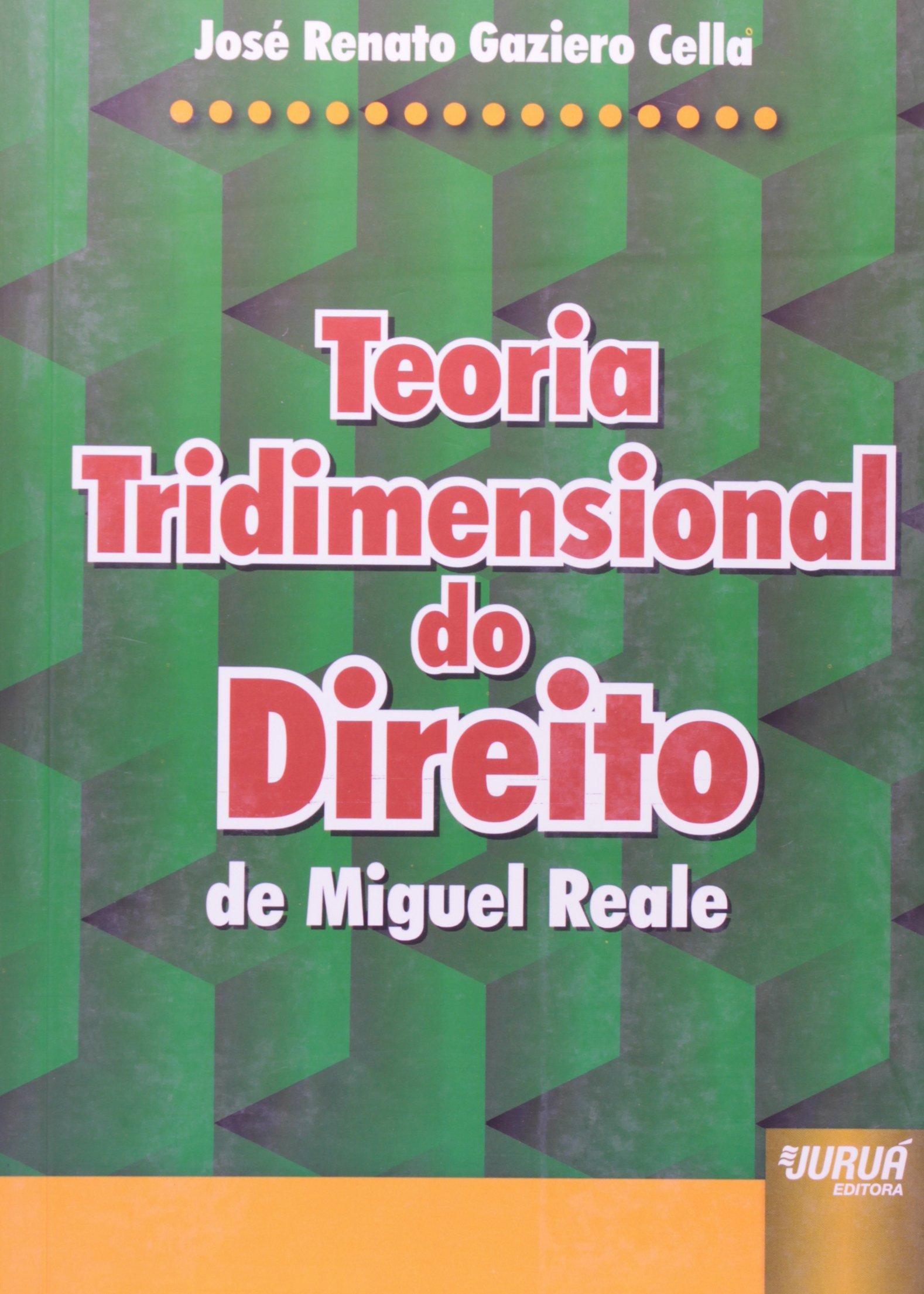 TRIDIMENSIONAL REALE DIREITO TEORIA MIGUEL DO DE BAIXAR
