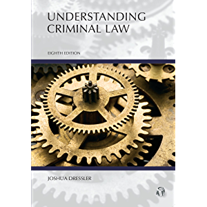 Understanding Criminal Law, Eighth Edition