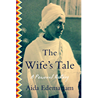 The Wife's Tale: A Personal History (English Edition)