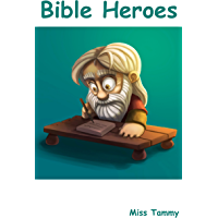 Bible Heroes (English Edition)