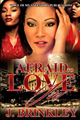 Afraid To Love You Paperback