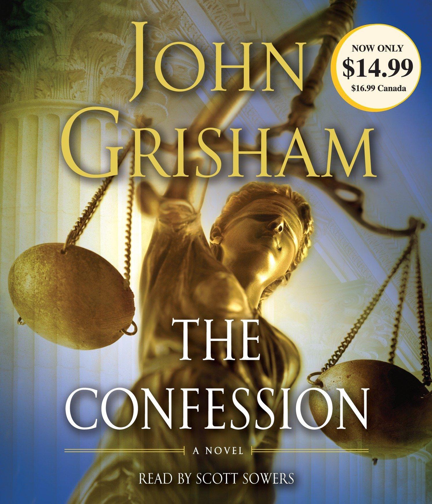 The Confession: A Novel: John Grisham, Scott Sowers: 9780307970893:  Amazon.com: Books