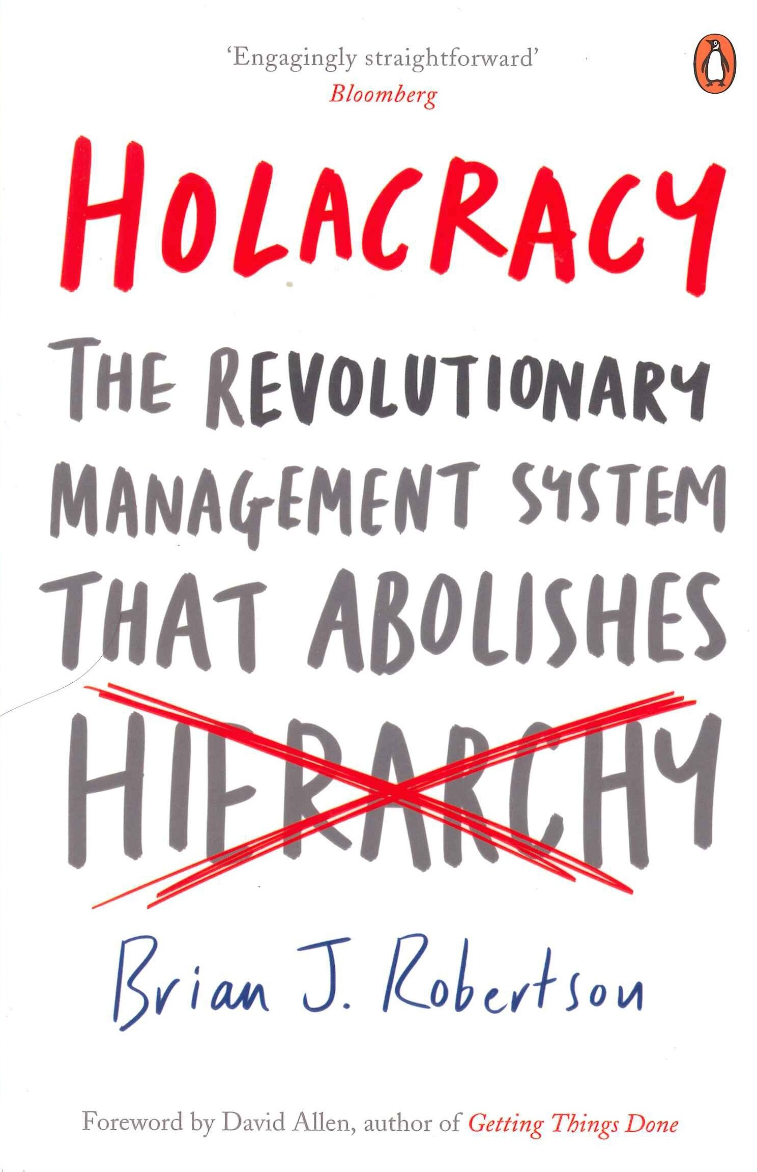 95cf9b506c Holacracy  The Revolutionary Management System that Abolishes ...