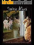Saving Alora: A Detective Toby Mystery