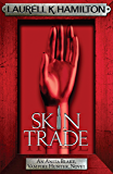 Skin Trade (Anita Blake Vampire Hunter Book 17)
