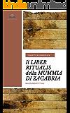 IL LIBER RITUALIS DELLA MUMMIA DI ZAGABRIA: Tradotto e commentato (STUDI ETRUSCHI Vol. 10)