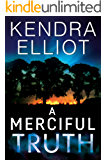 A Merciful Truth (Mercy Kilpatrick Book 2)