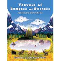 Travels of Bumpzee and Swendee : The Cloudy Twins Meet Toughball: A Children's Book About the Outdoors, Nature, Kindness…