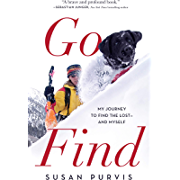 Go Find: My Journey to Find the Lost—and Myself