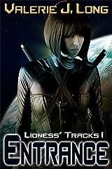 Entrance: Lioness Tracks I (Zoe Lionheart Book 21)