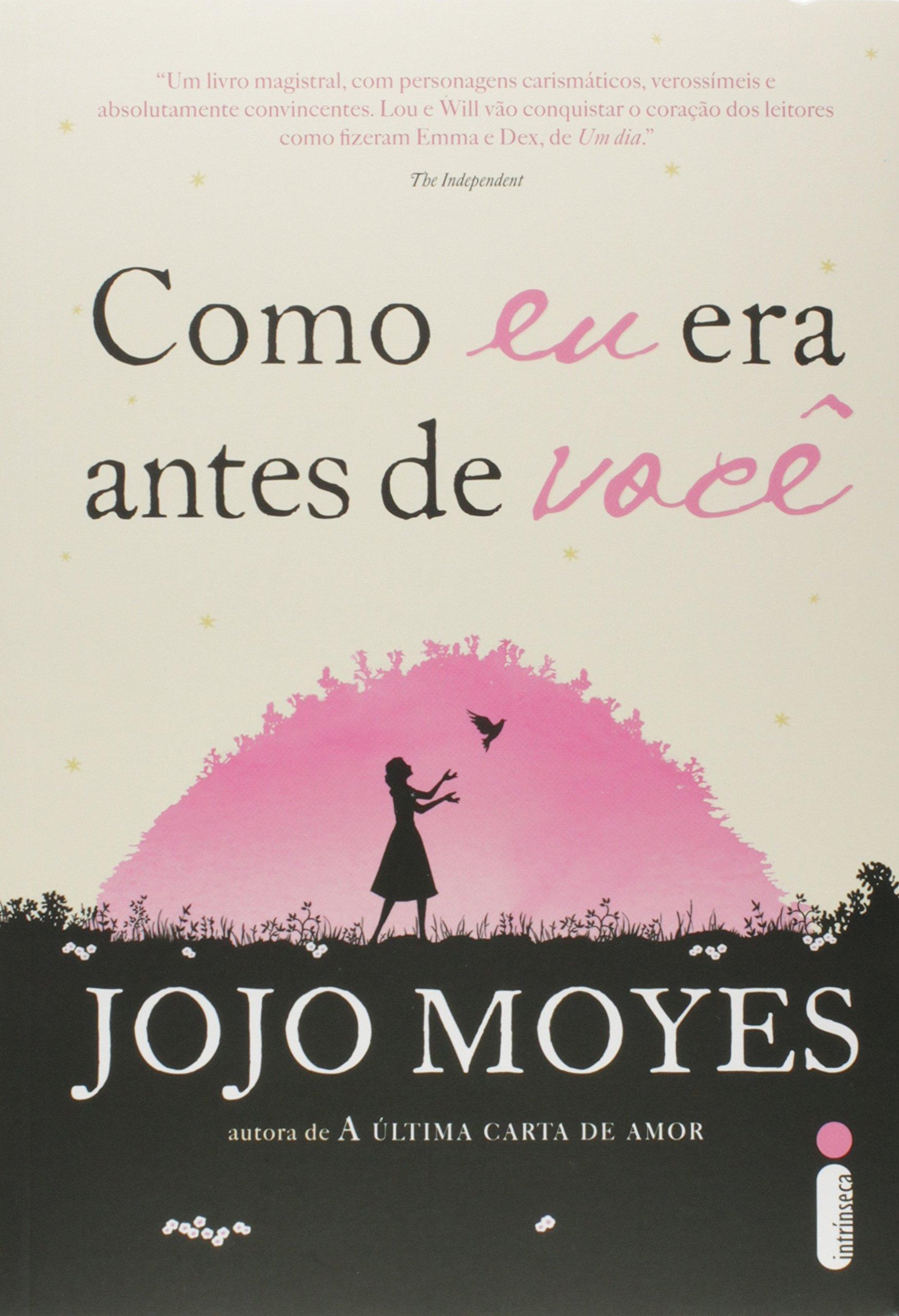 Como Eu Era Antes de Voce (Em Portugues do Brasil): Jojo Moyes: 9788580573299: Amazon.com: Books