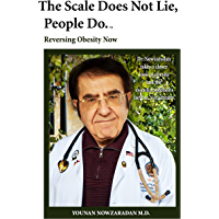 The Scale Does Not Lie, People Do.: Reversing obesity now.