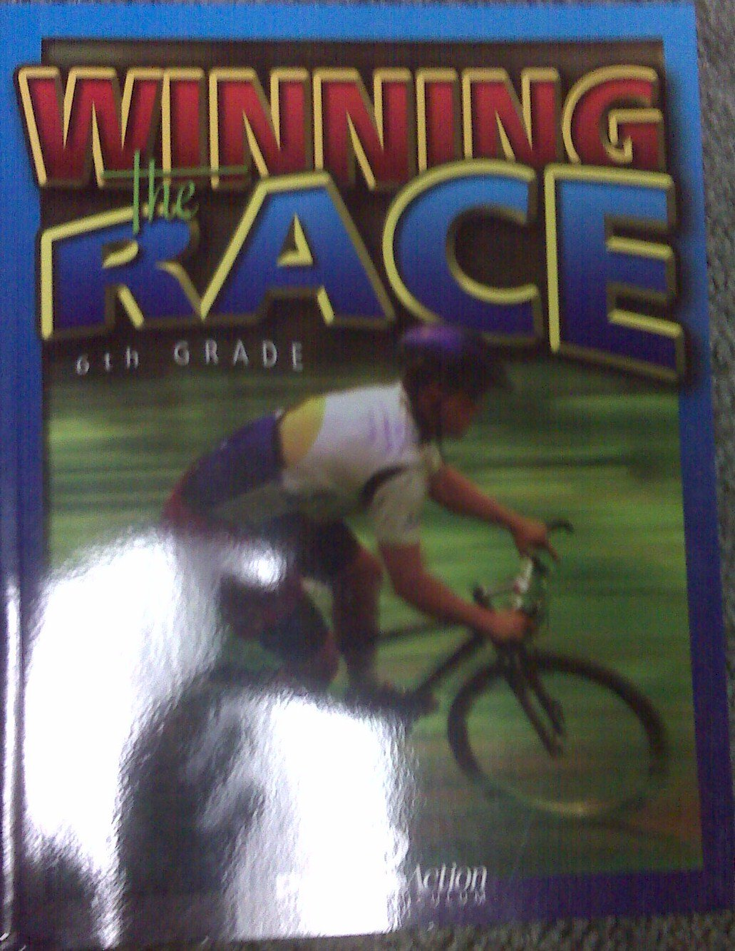 6th Grade Winning the Race: Positive Action Bible Curriculum pdf epub