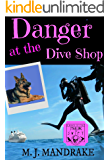 Danger at the Dive Shop (A Starling and Swift Cozy Mystery Book 3)