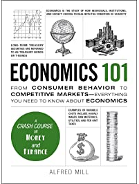 Amazon macroeconomics business money books economics 101 from consumer behavior to competitive markets everything you need to know fandeluxe Gallery