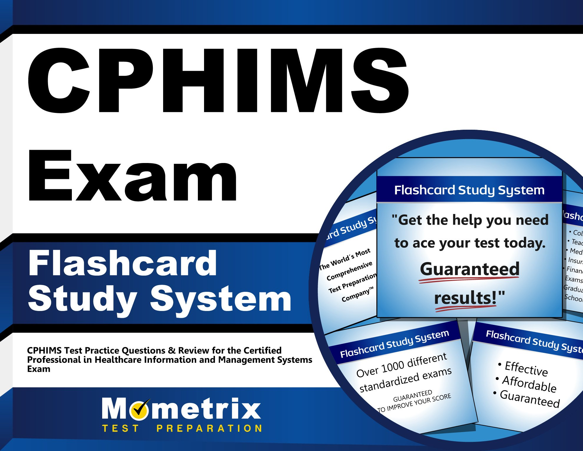 Cphims Exam Flashcard Study System Cphims Test Practice Questions