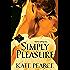 Simply Pleasure (The House of Pleasure)