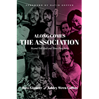 Along Comes The Association: Beyond Folk Rock and Three-Piece Suits book cover